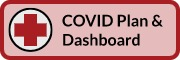 COVID Plan button links to COVID Plan and Dashboard page